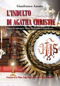 libro_gianfranco_amato_l-indulto-di-agatha-christie_isbn_8864091939